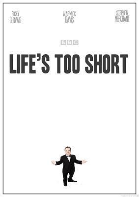Life's too short - Ricky Gervais, Stephen Merchant (2011)