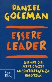 Daniel Goleman - Essere Leader