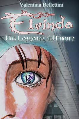 "Valentina Bellettini presenta ""Eleinda - Una Leggenda dal Futuro"""
