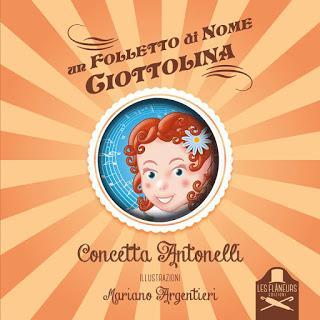 Segnalazione - UN FOLLETTO DI NOME CIOTTOLINA di Concetta Antonelli