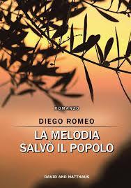 """Recensione a: """"La melodia salvò il popolo"""" di Diego Romeo"""