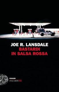 Bastardi in salsa rossa, di Joe Lansdale