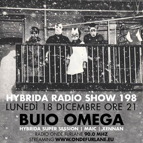 Hybrida Radio Show, Buio Omega 2017