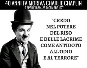 40 ANNI FA MORIVA CHARLIE CHAPLIN