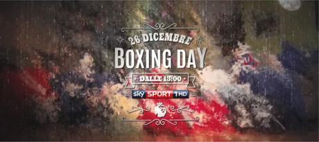 Calcio Estero Sky Sport - Programma e Telecronisti 26 - 28 Dicembre | Boxing Day