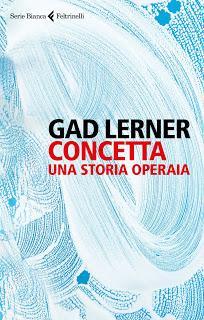 Concetta, una storia operaia di  Gad Lerner