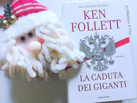 Recensione: La Caduta dei Giganti - Ken Follett