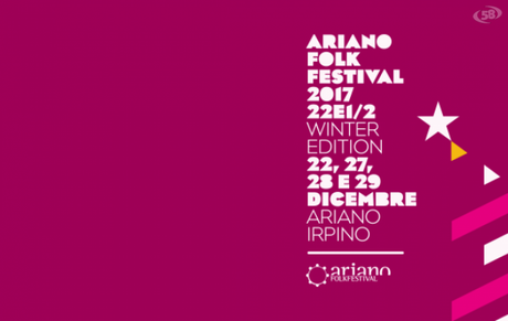 Ariano Folk Festival Winter Edition 2017