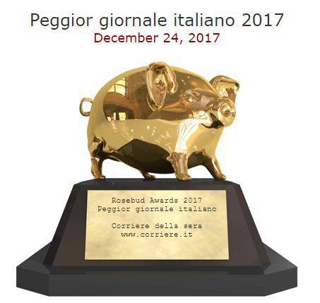 """Giornalismo italiano – Sul """"Corriere della Sera"""" peggior giornale italiano del 2017 e su come il renzismo ha cambiato le nostre abitudini mediatiche, forse per sempre! Sulla RAI"""