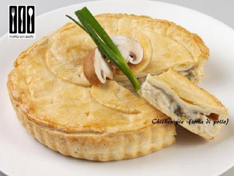 Chicken pie (torta di pollo)