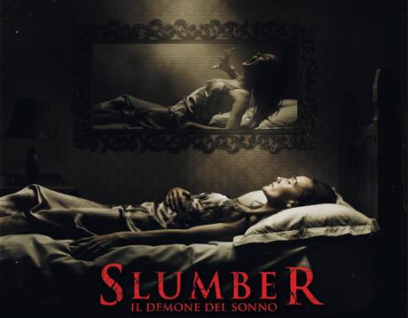 Poster e trailer di Slumber – Il demone del sonno. Dal 1 febbraio al cinema con Koch Media