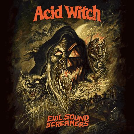 ACID WITCH, Evil Sound Screamers
