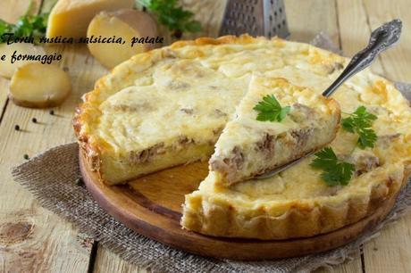 Torta rustica salsiccia, patate e formaggio