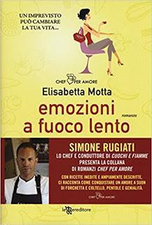 [Libri da mangiare]Recensione : Emozioni a fuoco lento di Elisabetta Motta