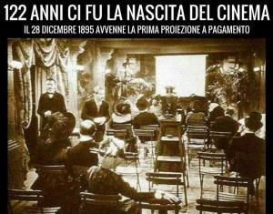 122 ANNI FA NASCEVA IL CINEMA