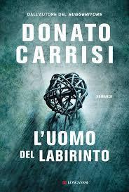 """""""L'uomo del labirinto"""" raccontato da Donato Carrisi"""