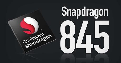Snapdragon 845: ecco una lista degli smartphone che utilizzeranno questo processore nel 2018