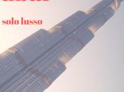 Dubai solo lusso