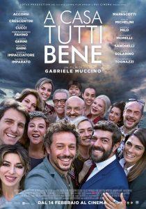 """Ecco il poster ufficiale di """"A casa tutti bene """", il nuovo film diGabriele Muccino"""