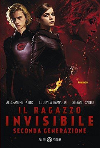 Il ragazzo invisibile Seconda generazione  di Fabbri Alessandro, Rampoldi Ludovica, Sardo Stefano
