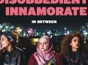 Libere, disobbedienti, innamorate Maysaloun Hamoud: recensione
