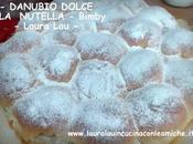 DANUBIO DOLCE ALLA NUTELLA Bimby Laura