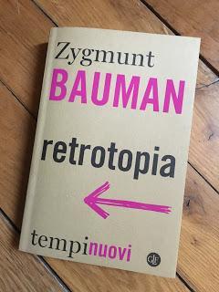 Scrivere Breve: Zygmunt Bauman - Retrotopia