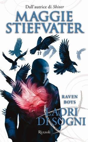 Ladri Di Sogni [The Raven Cycle #2] - Maggie Stiefvater