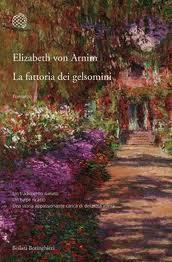 Spazio novità: La fattoria dei gelsomini di Elizabeth von Arim