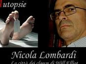 Autopsie: Nicola Lombardi analizza Città Clown Will Elliott