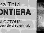 "RECENSIONE ANTEPRIMA ""FRONTIERA"" Thid Tappa Blog Tour"