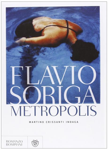 Metropolis – Flavio Soriga