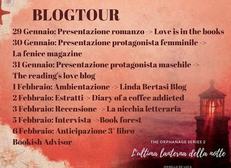 Blog Tour - L'ULTIMA LANTERNA DELLA NOTTE di Ornella De Luca - QUARTA TAPPA!