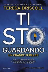 """Anteprima: """"TI STO GUARDANDO"""" di Teresa Driscoll"""