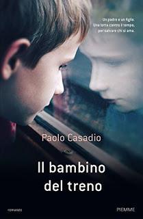 """Anteprima: """"IL BAMBINO DEL TRENO"""" di Paolo Casadio"""