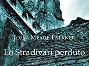 stradivari perduto John Meade Falkner