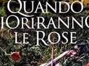 SEGNALAZIONE Quando fioriranno rose Giulia (Villa Matilde, casa degli amori ritrovati Vol. Amazon Publishing