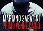 Primo venne Caino, Mariano Sabatini
