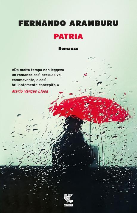 PATRIA di Fernando Aramburu: traduzione di Bruno Arpaia