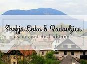 Skofja Loka Radovljica: escursioni dintorni Lubiana