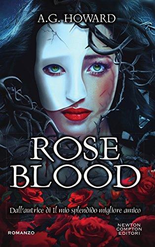Recensione RoseBlood di A.G. Howard