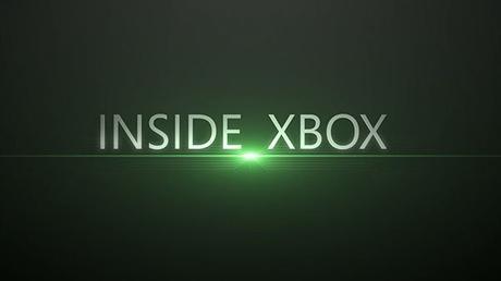 Microsoft annuncia Inside Xbox, un nuovo appuntamento mensile in streaming sul mondo Xbox - Notizia
