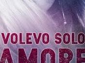 SEGNALAZIONE Volevo solo amore Anna Grieco Ieva Self