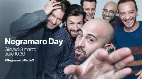 08/03/2018 – 10:30 #RAI RADIO2: NEGRAMARO DAY Una giornata particolare a Via Asiago