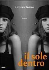 #Recensi-Dì: Il sole dentro – Serie completa, di Loredana Baridon