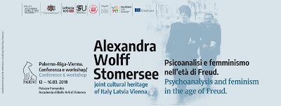 Alexandra  Wolff Stomersee. Psicoanalisi e femminismo nell'età di Freud. Palermo-Riga-Vienna.