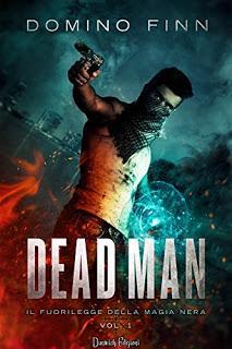 Dead Man. Il fuorilegge della magia nera (D. Finn)