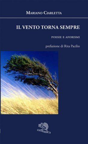 #Segnala-Dì: Il vento torna sempre – Mariano Ciarletta.