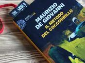 [Questa volta leggo...] metodo coccodrillo Maurizio Giovanni