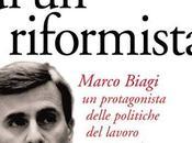 Marco Biagi: Morte riformista.